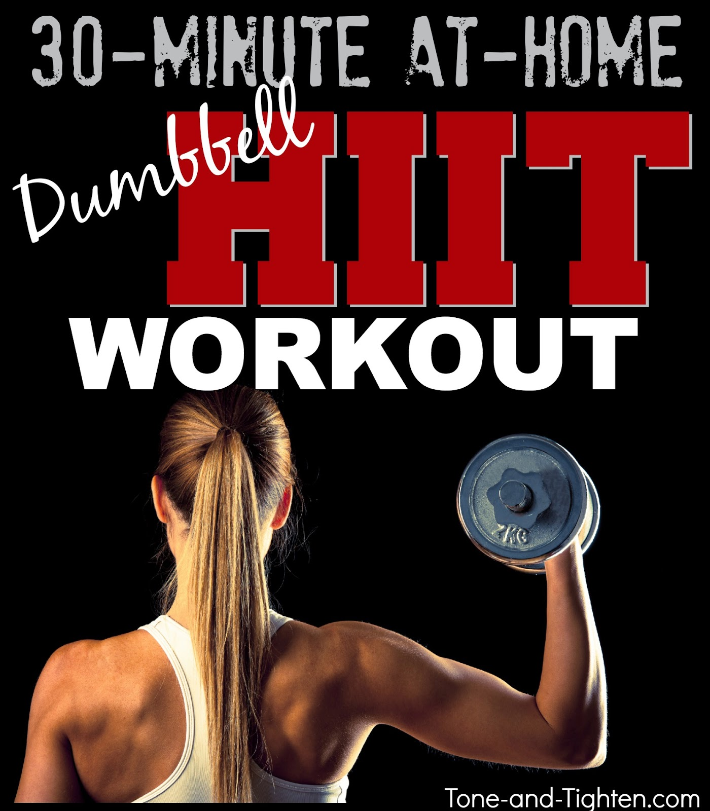 30 Minute Hiit Workout With Dumbbells Tone And Tighten Workouts Tagged Circuit Full Body Hight Intensity Interval Weights At Home Dumbbell