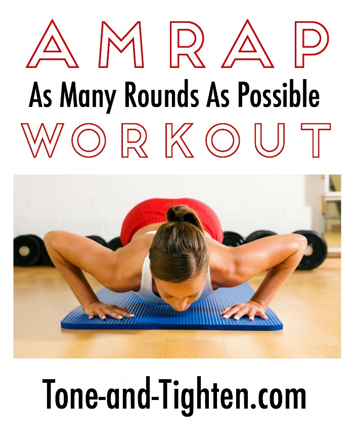 AMRAP Workout on Tone-and-Tighten.com