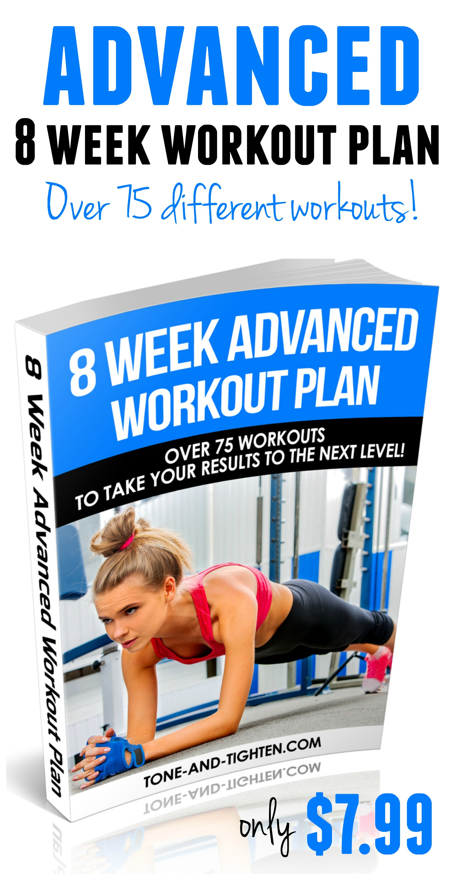 Advanced 8 Week Workout Plan from Tone-and-Tighten.com