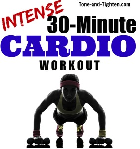 Intense 30-minute at-home cardio workout tone and tighten