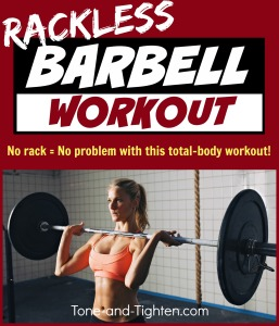 best-barbell-exercise-workout-total-body-no-rack-without-rack-rackless-tone-and-tighten.com