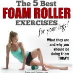 best-foam-roller-exercises-for-your-legs-tone-and-tighten