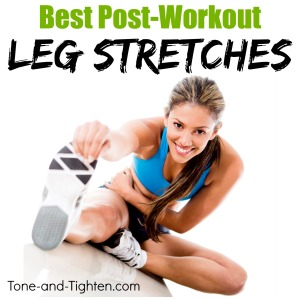 best-leg-stretches-after-workout-post-exercise-tone-and-tighten