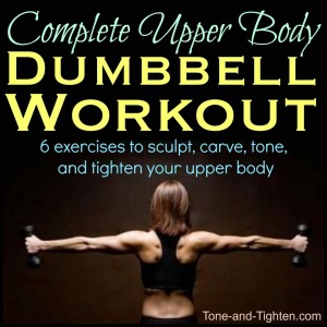 best-upper-body-dumbbell-workout-free-weight-routine-tone-and-tighten