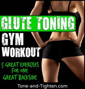 best-workout-exercise-to-tone-glutes-butt-tone-and-tighten