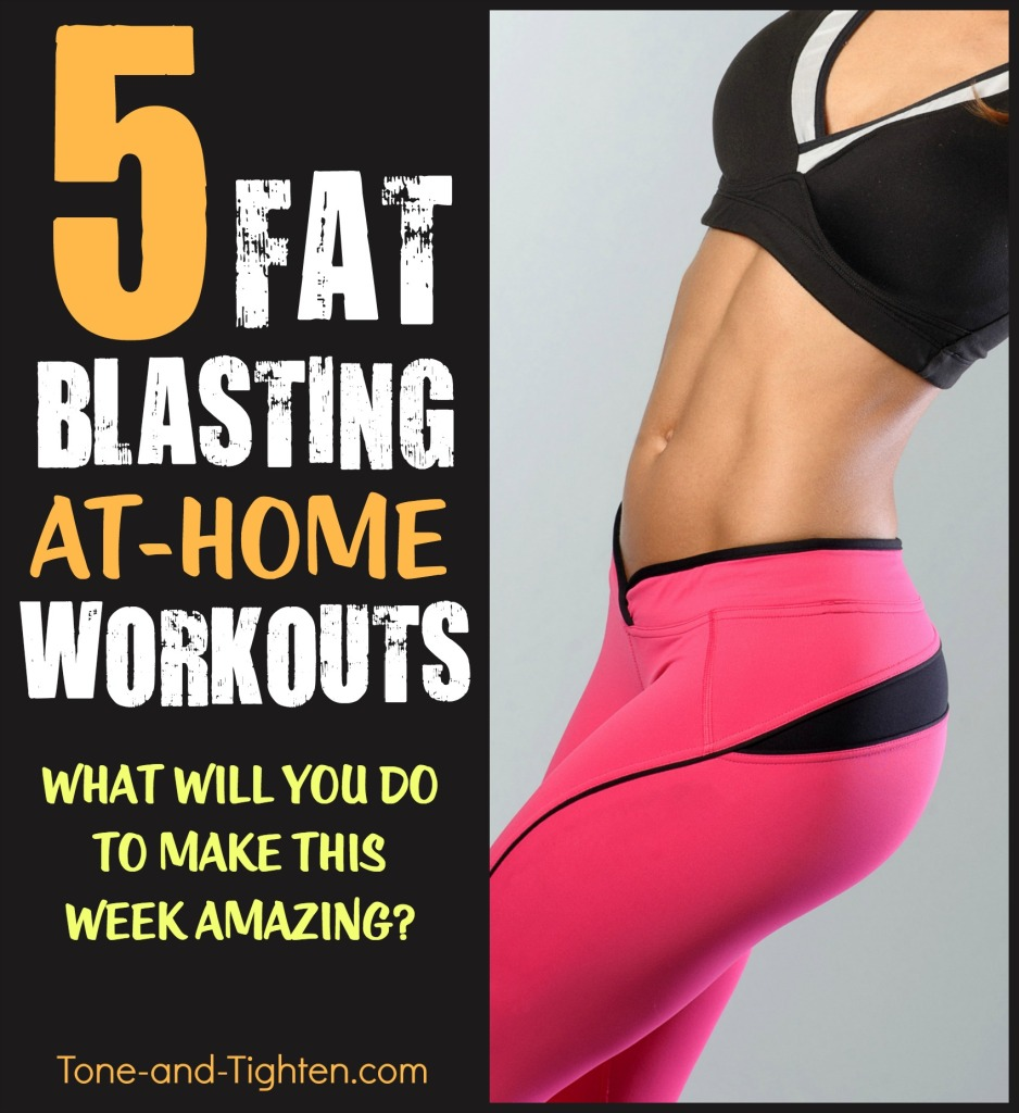 best workouts to blast fat and burn calories tone and tighten