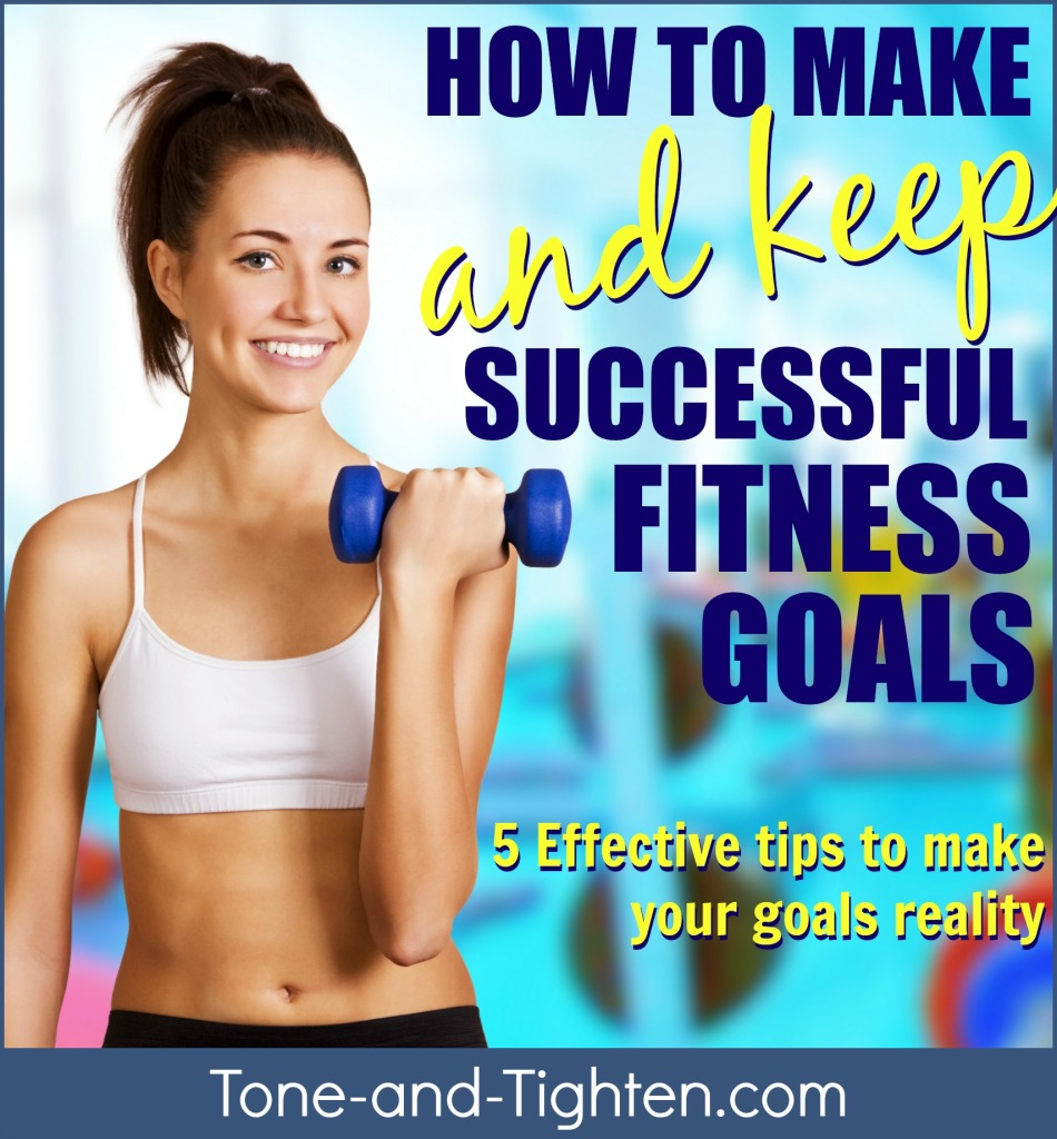 how to make a new years fitness healthy resolution goal successful tone and tighten