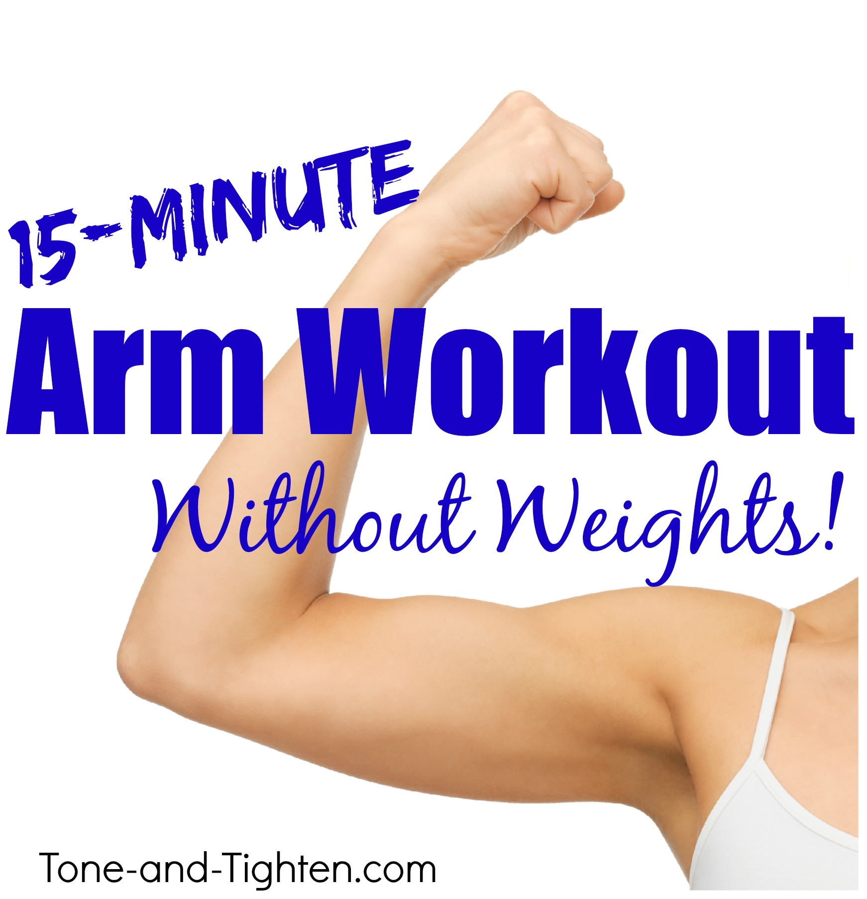 15 Minute At Home Arm Workout Without Weights