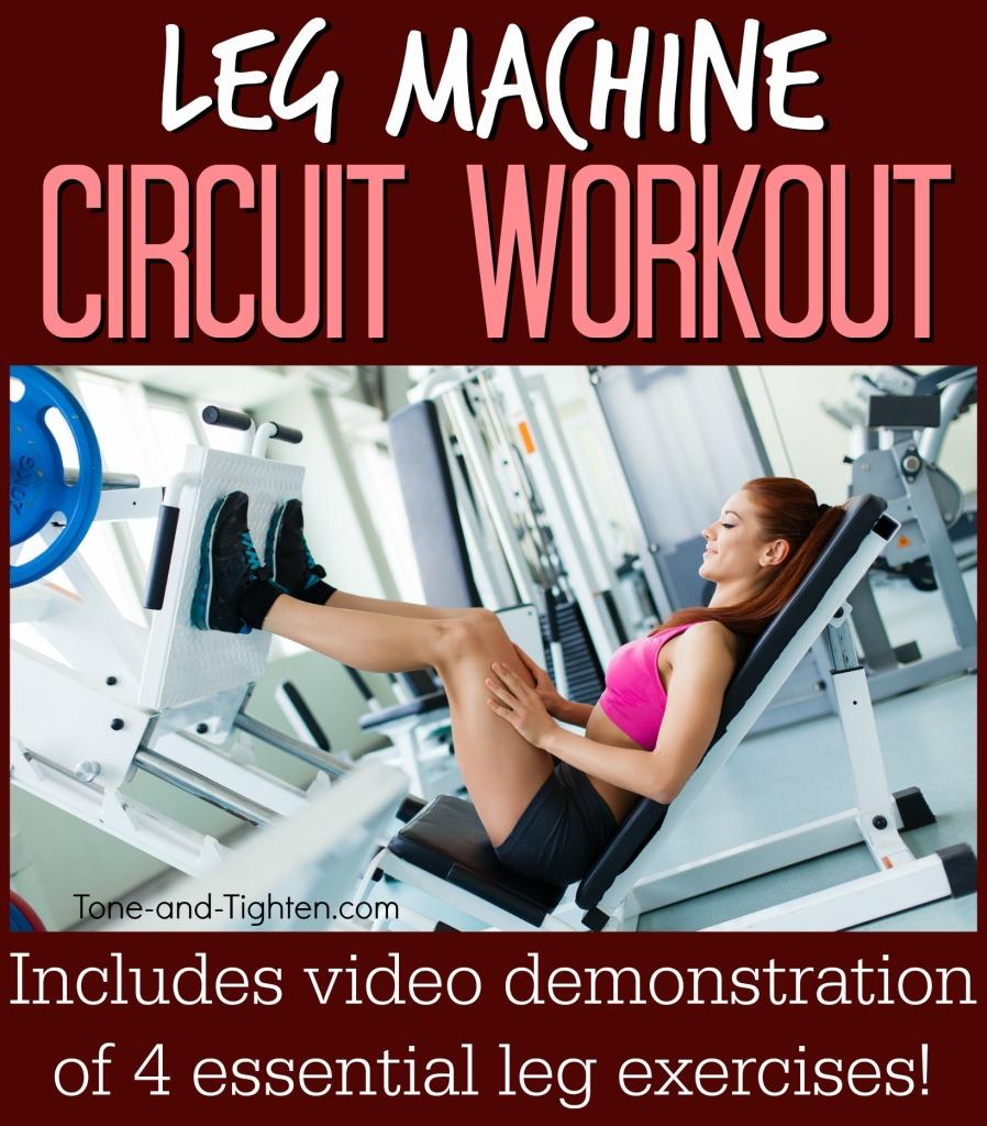 best leg machine gym circuit workout tone and tighten