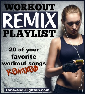 best workout remix playlist tone and tighten