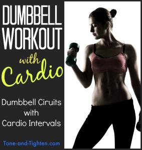 bumbbell circuit workout with cardio intervals tone and tighten