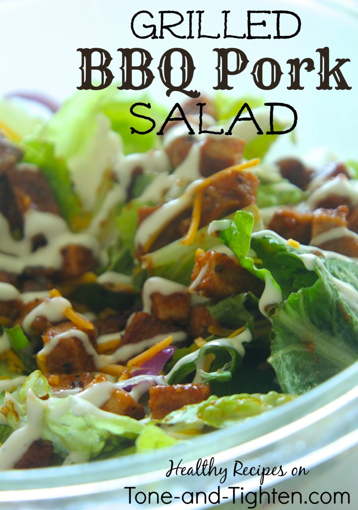 grilled BBQ barbecue pork salad healthy recipe tone and tighten