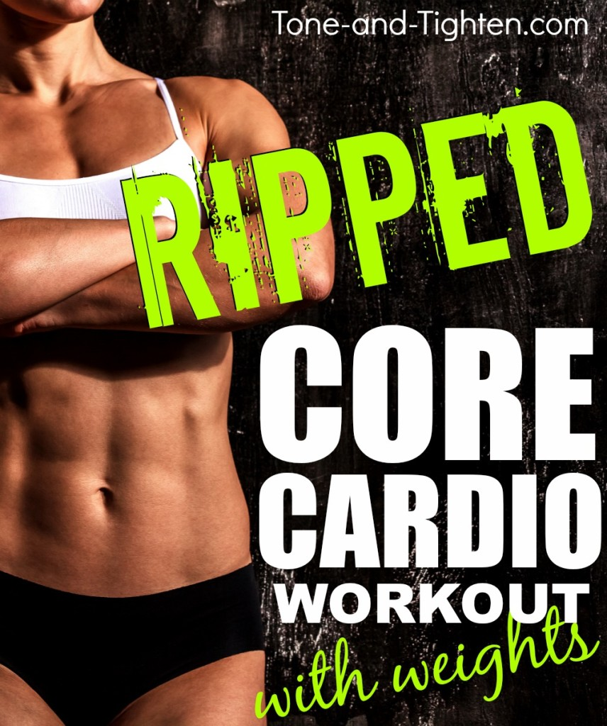 ripped core cardio workout with weights tone and tighten