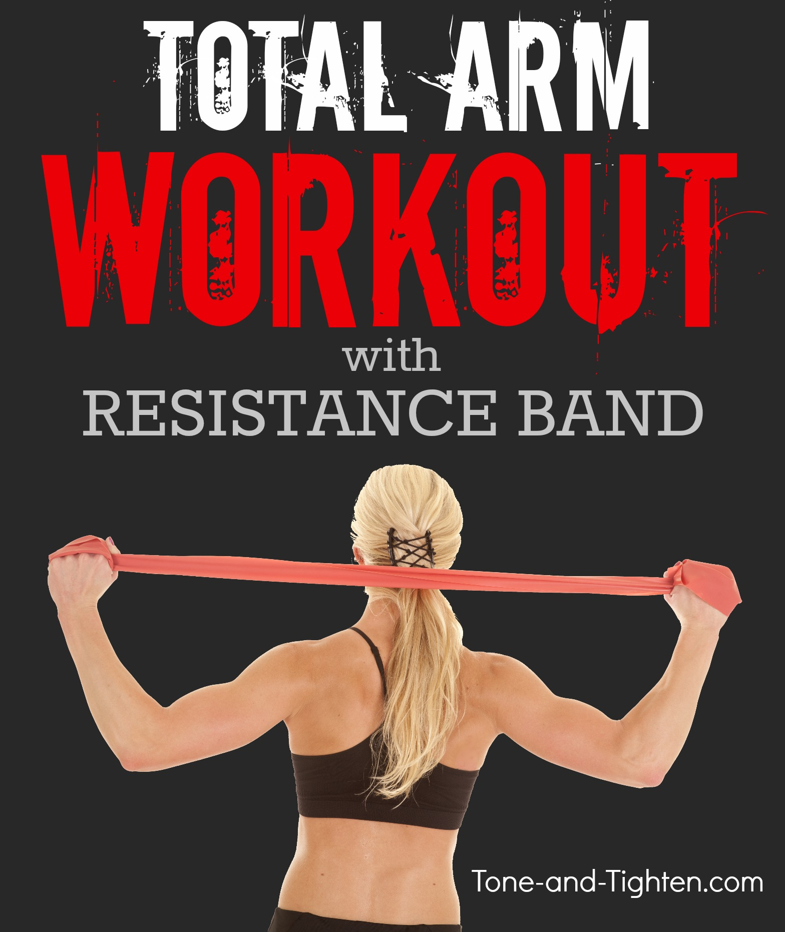 Total Arm Workout With Resistance Band | Tone and Tighten