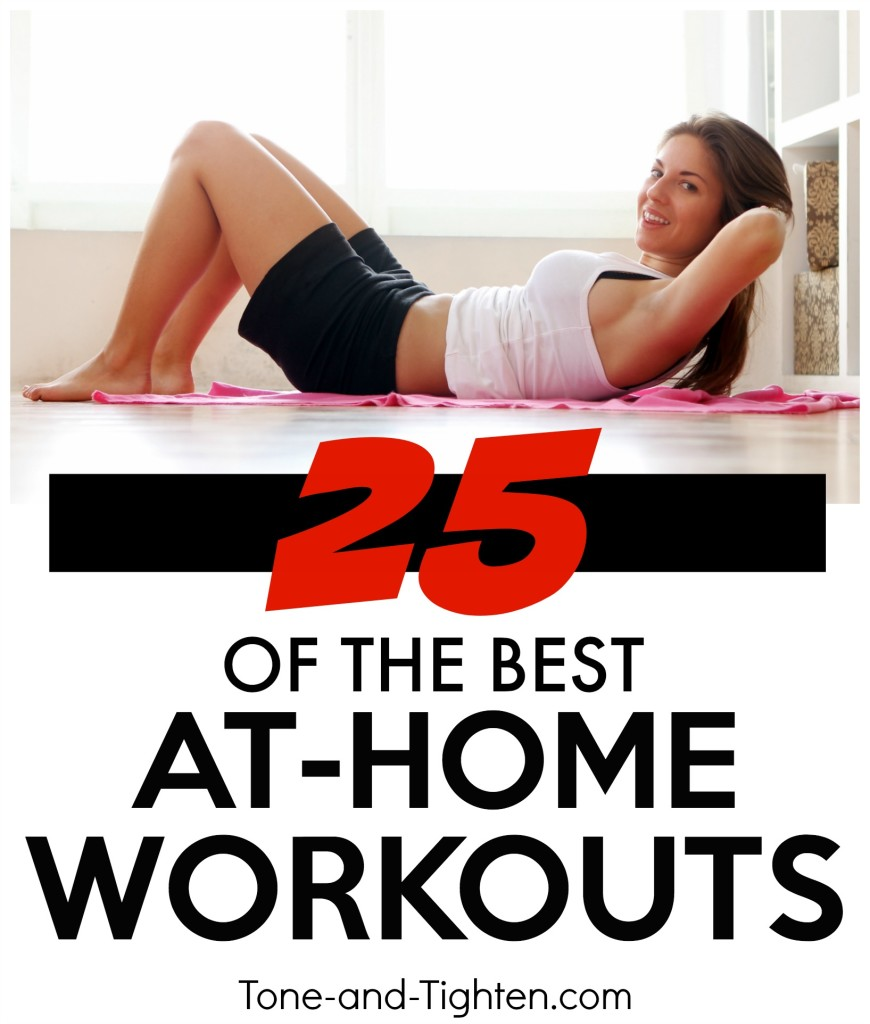25 of the best at home workouts to tone and tighten