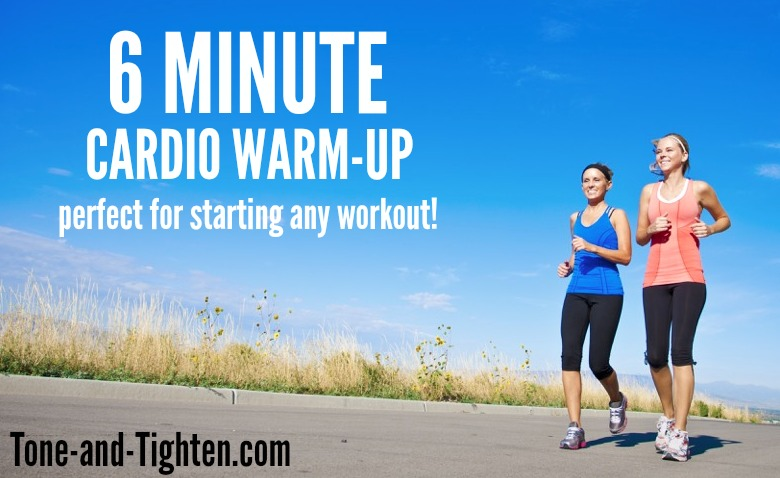 6 Minute Cardio Warm-Up on Tone-and-Tighten