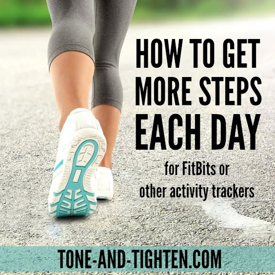 How To Get More Steps Each Day on Tone-and-Tighten