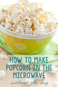 How-to-make-popcorn-in-the-microwave-without-buying-the-prepackaged-bags