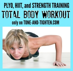 Plyo, HIIT, and Strength Training Total Body Workout on Tone-and-Tighten