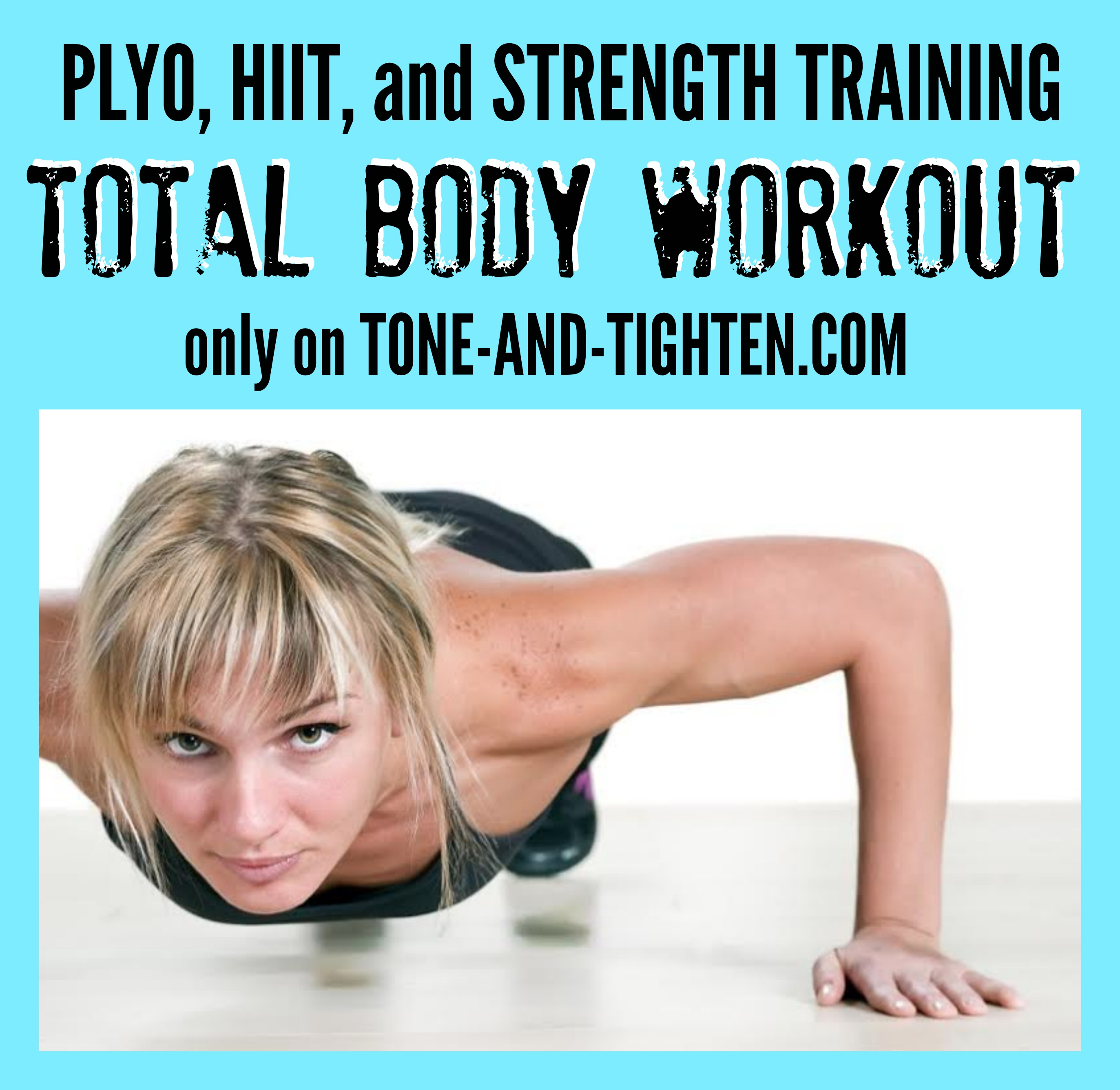 Strength Training: Total Body Plyo And HIIT Workout
