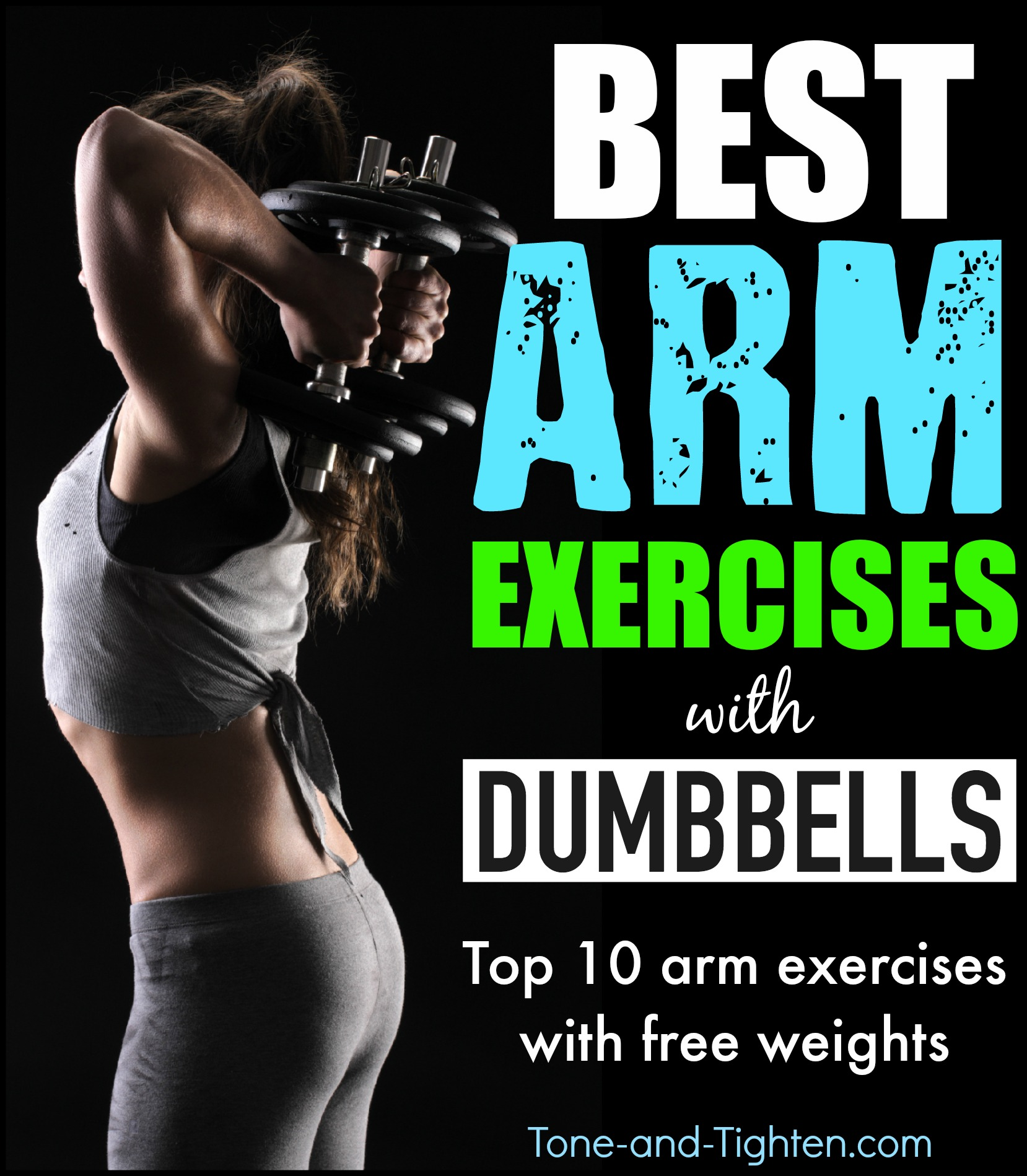 10 Of The Best Dumbbell Exercises To Tone Your Arms