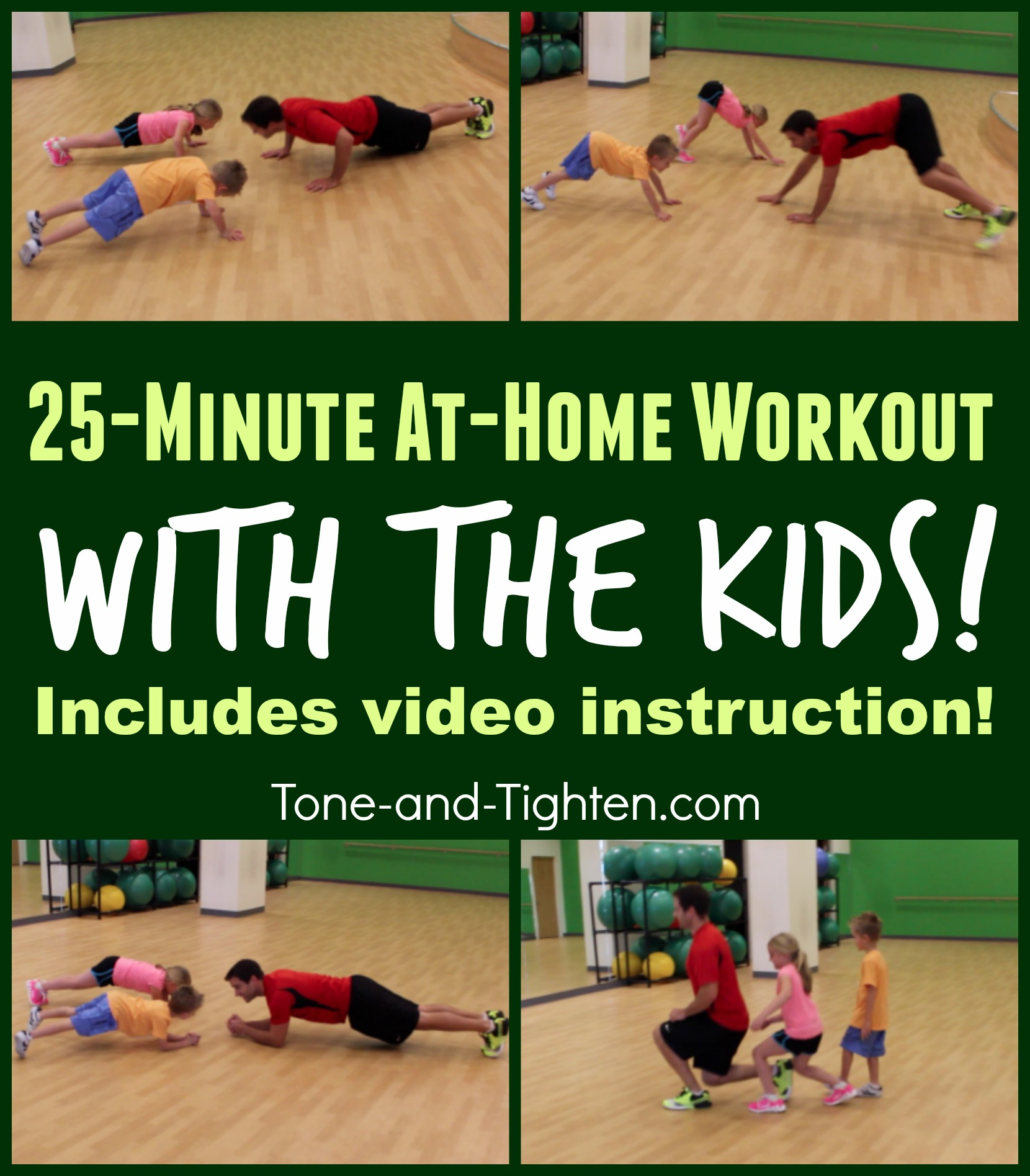 Ideas To Workout At Home With Your Kids Tone And Tighten
