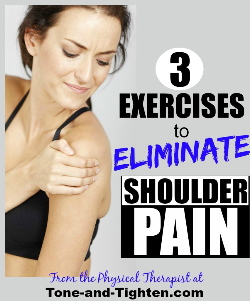 best exercises to get rid of shoulder pain eliminate tone and tighten