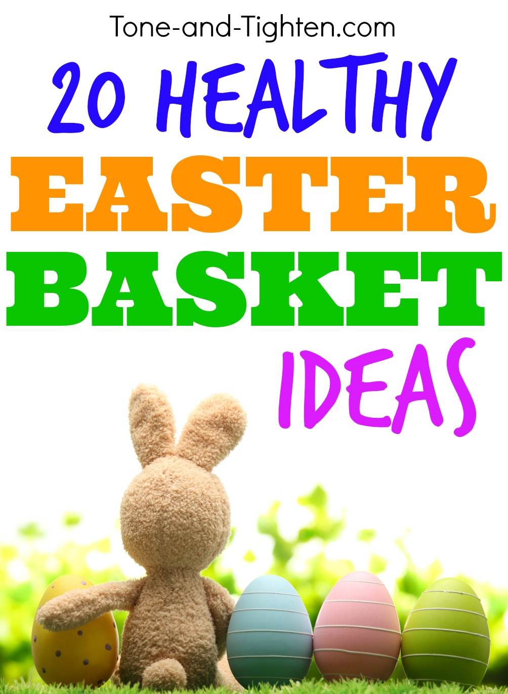 20 healthy easter basket ideas under 15 tone and tighten healthy easter basket ideas for kids tone and negle Image collections