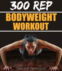 300 Rep Bodyweight Workout Tone Tighten