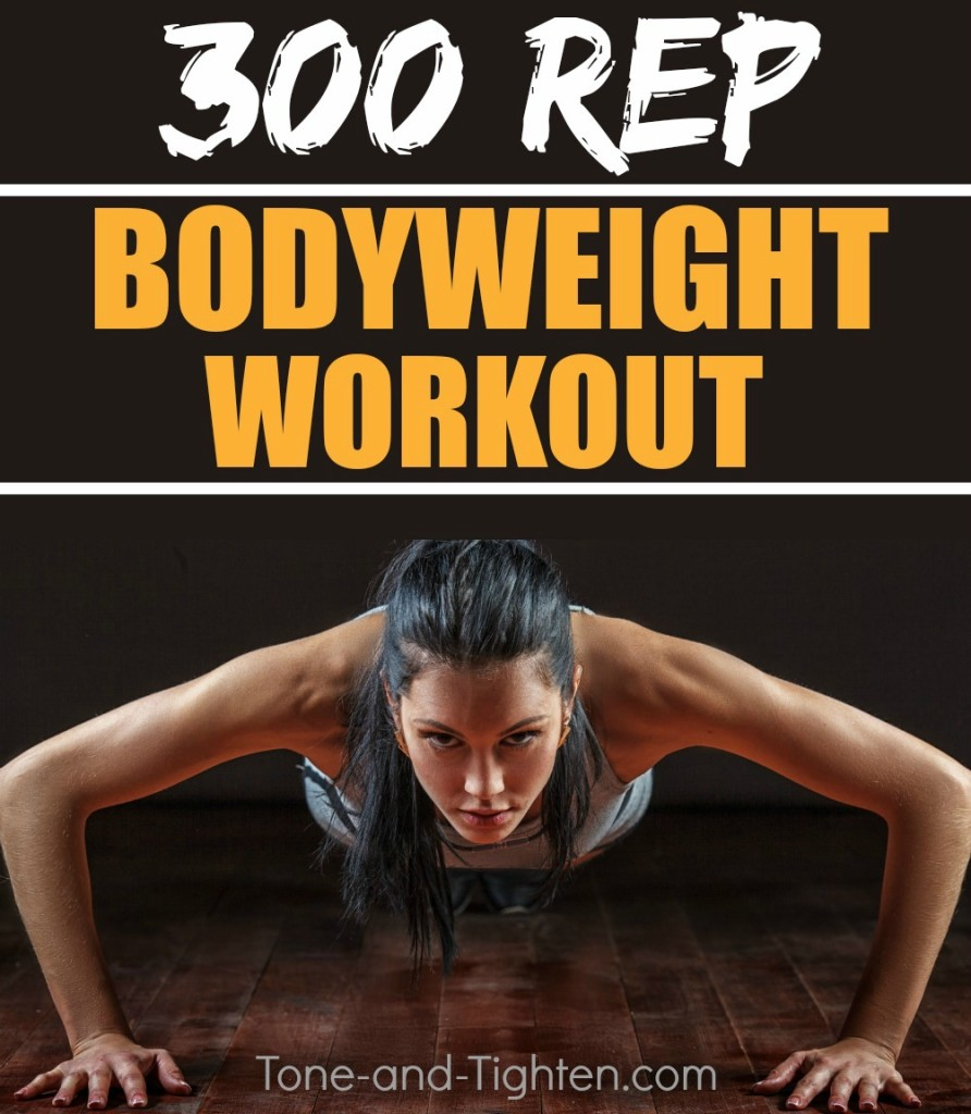 300 Rep Bodyweight Workout Tone Tighten