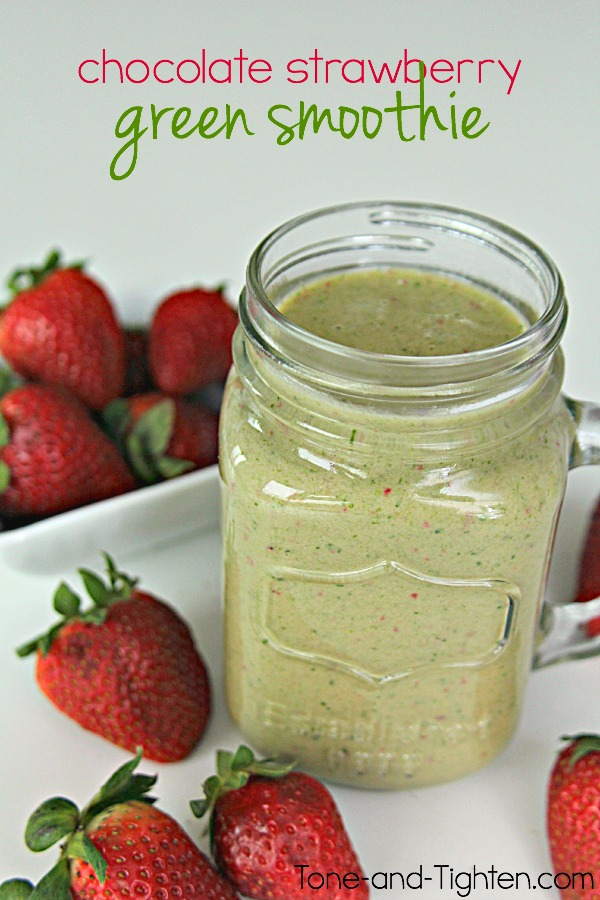 Chocolate Strawberry Green Smoothie on Tone-and-Tighten.com