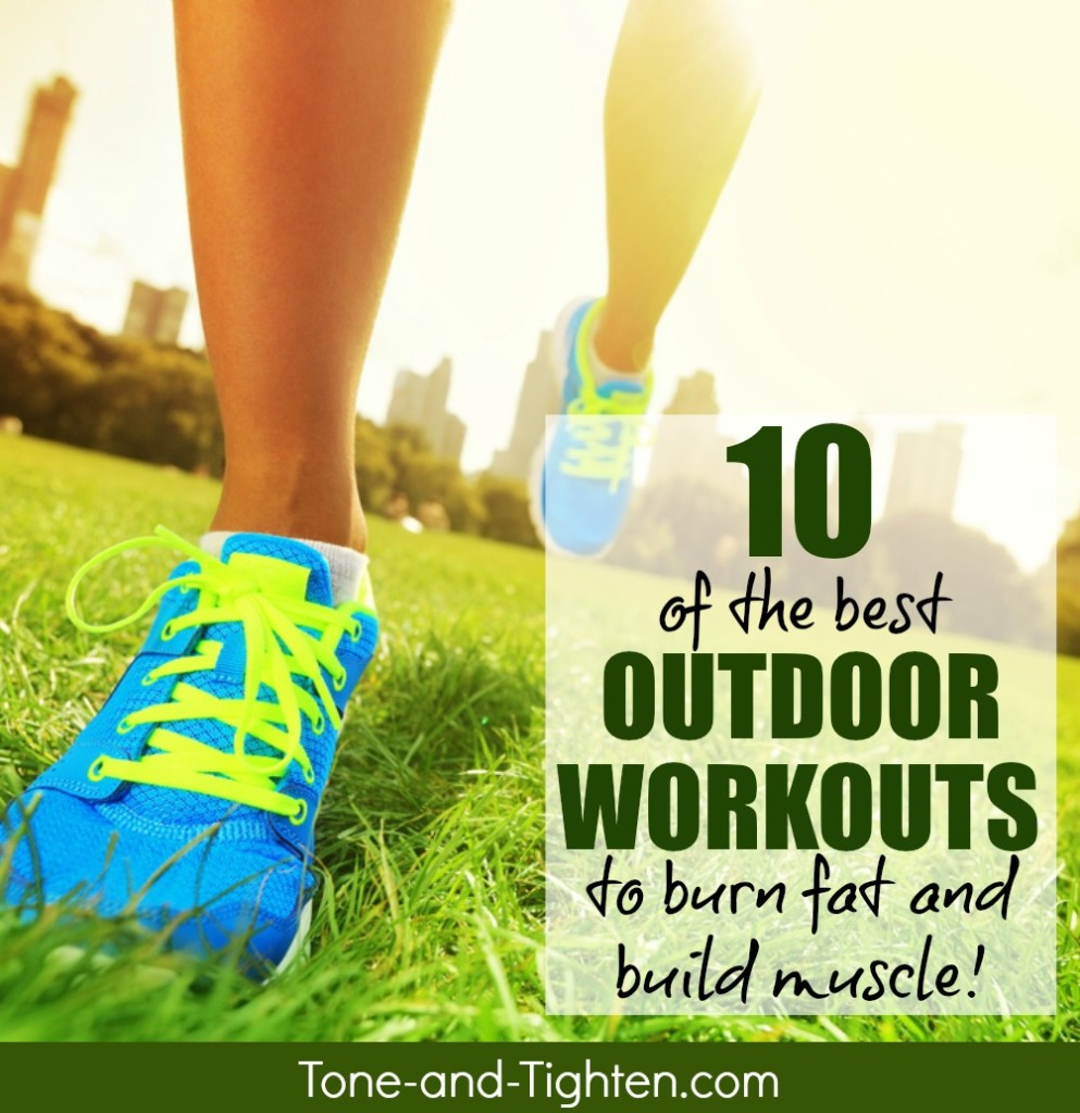 best outdoor workout no equipment tone tighten