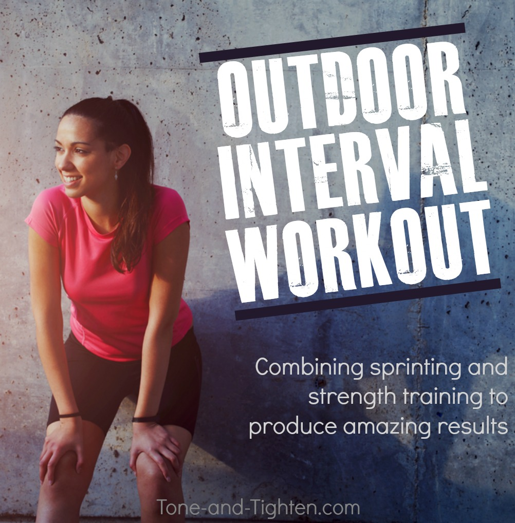 outdoor interval workout sprint strength tone tighten
