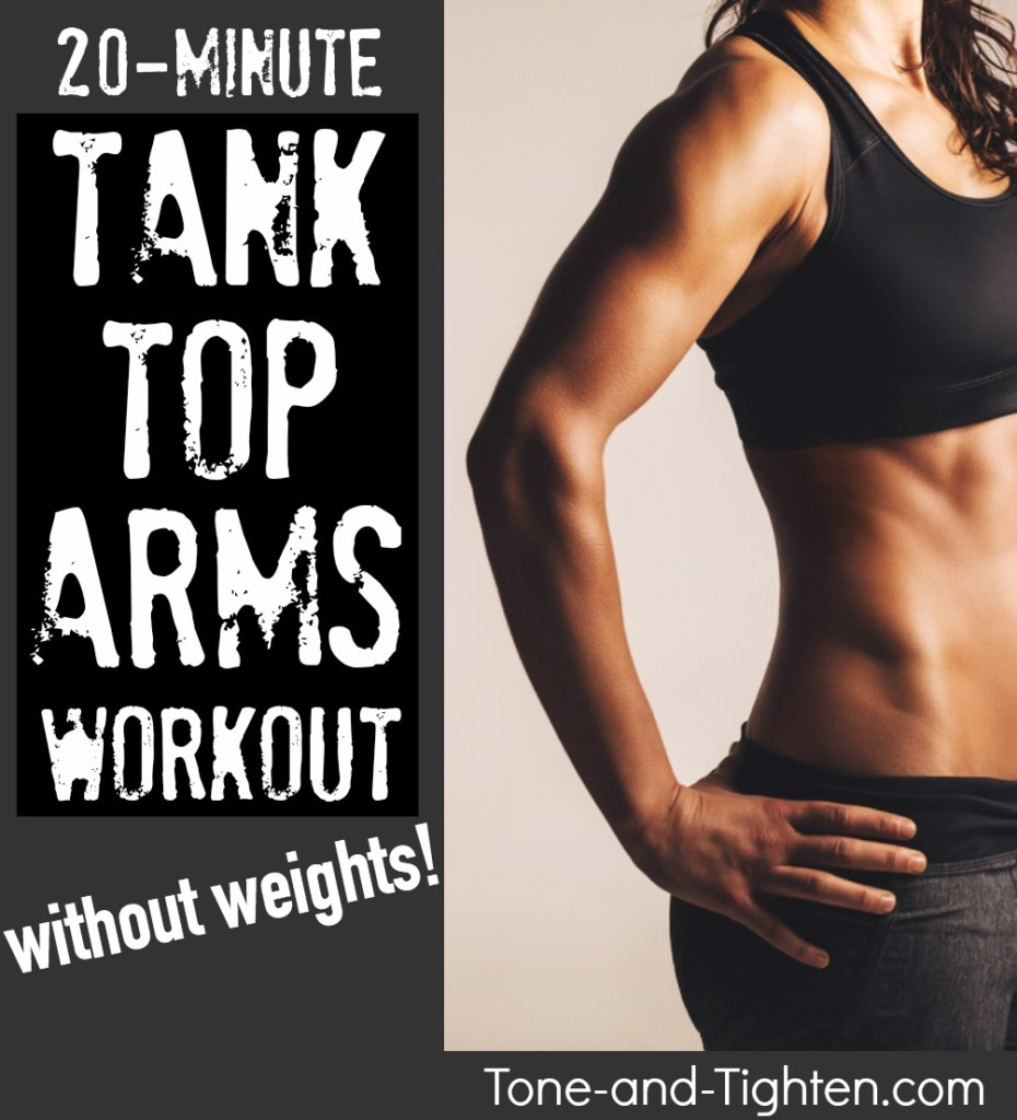 Tank top shoulders at home with this 20-minute workout! No-equipment arm workout from Tone-and-Tighten.com