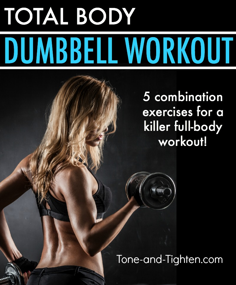 Total Body Dumbbell Workout At Home Tone Tighten