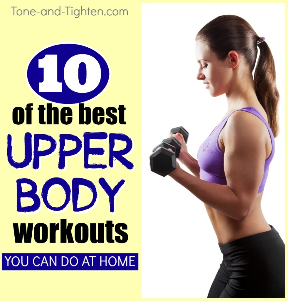 10 of the best upper body workouts you can do at home tone tighten