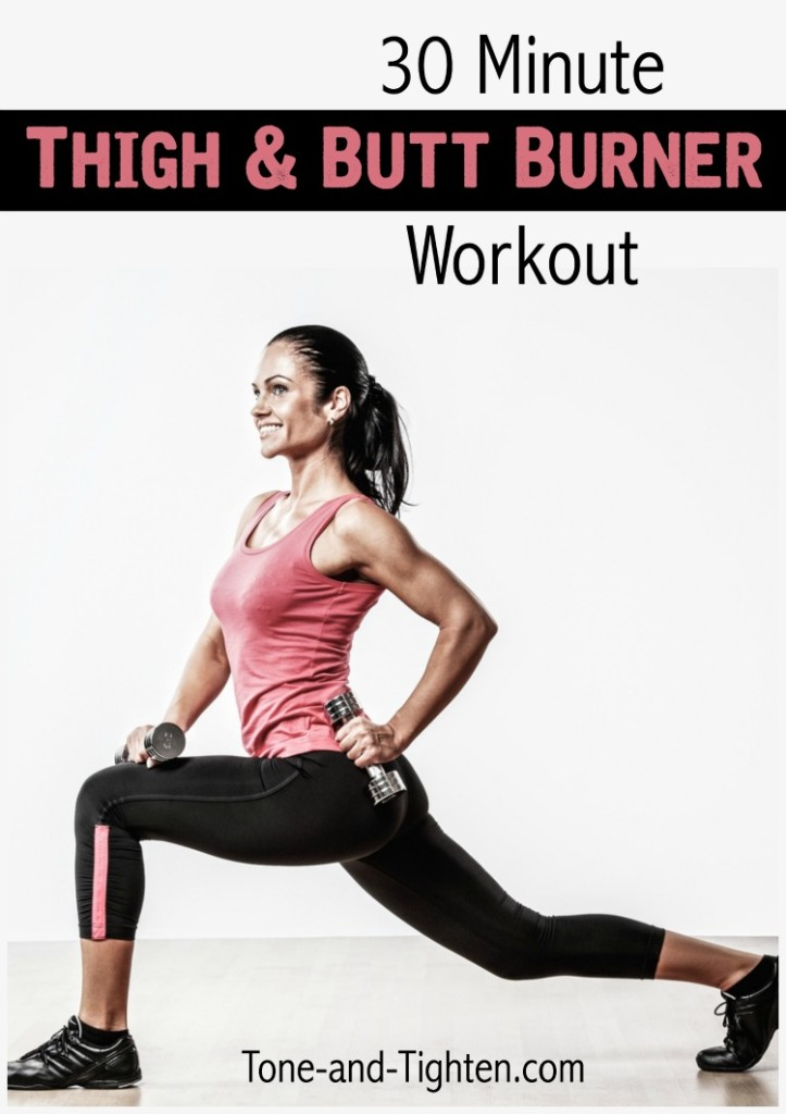 30 Minute Thigh and Butt Burner Workout on Tone-and-Tighten.com