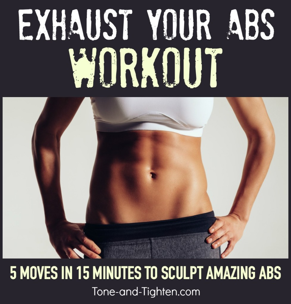 exhaust-your-abs-workout-tone-tighten