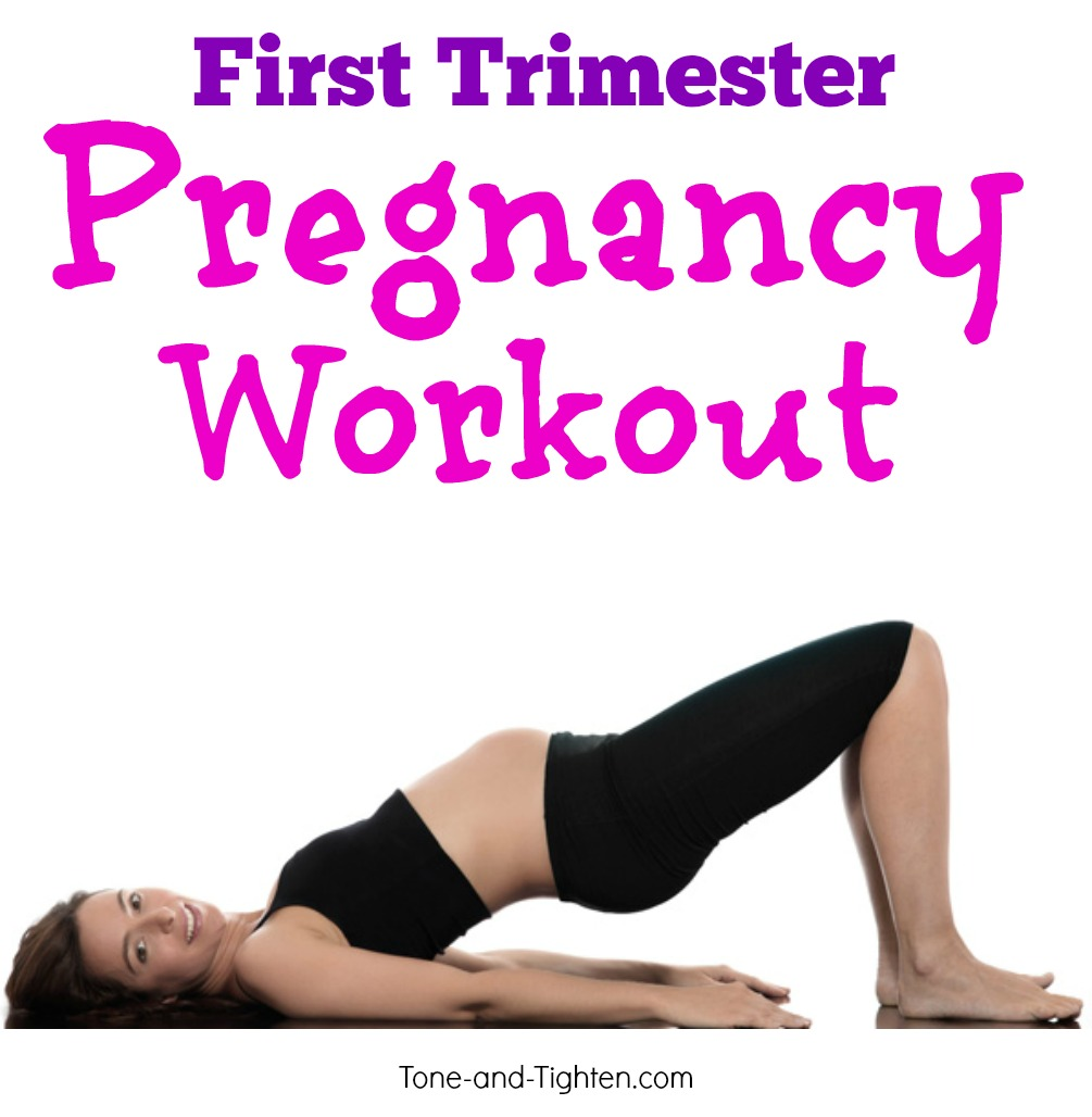 Fit Pregnancy Series A Workout Plan For Your First Trimester