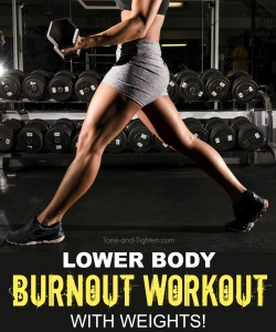 lower body burnout workout with weights tone tighten