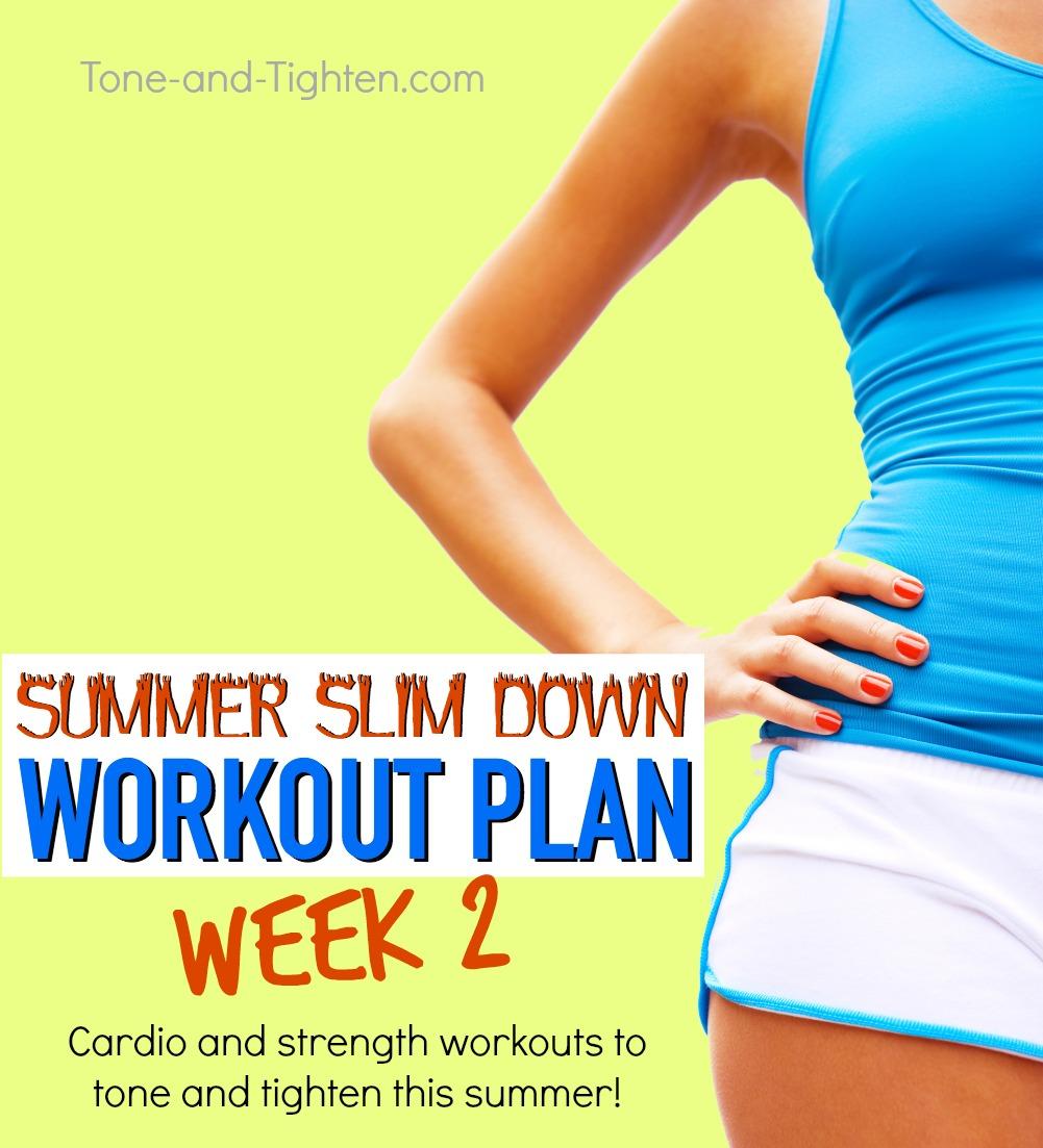 Summer Workout Plan Tone Tighten Week 2