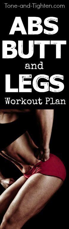 abs butt legs workout plan exercise tone tighten pinterest
