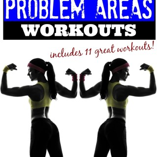 best workouts for problem areas tone tighten