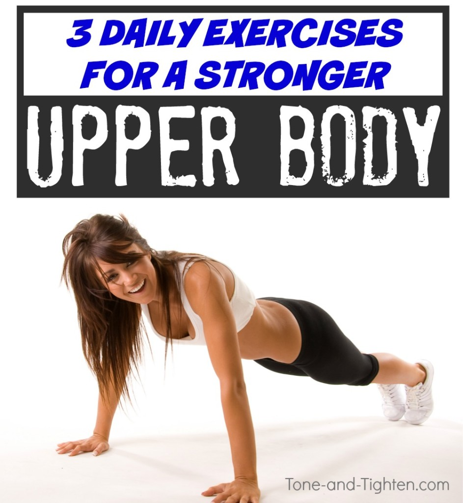 daily exercise workout strong upper body arms chest tone tighten
