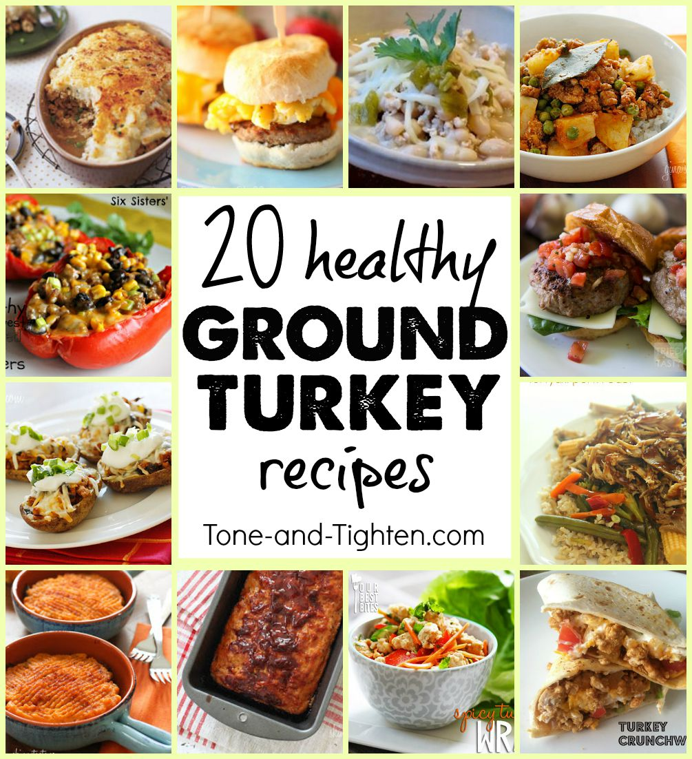 20 Healthy Ground Turkey Meal Recipes Tone And Tighten