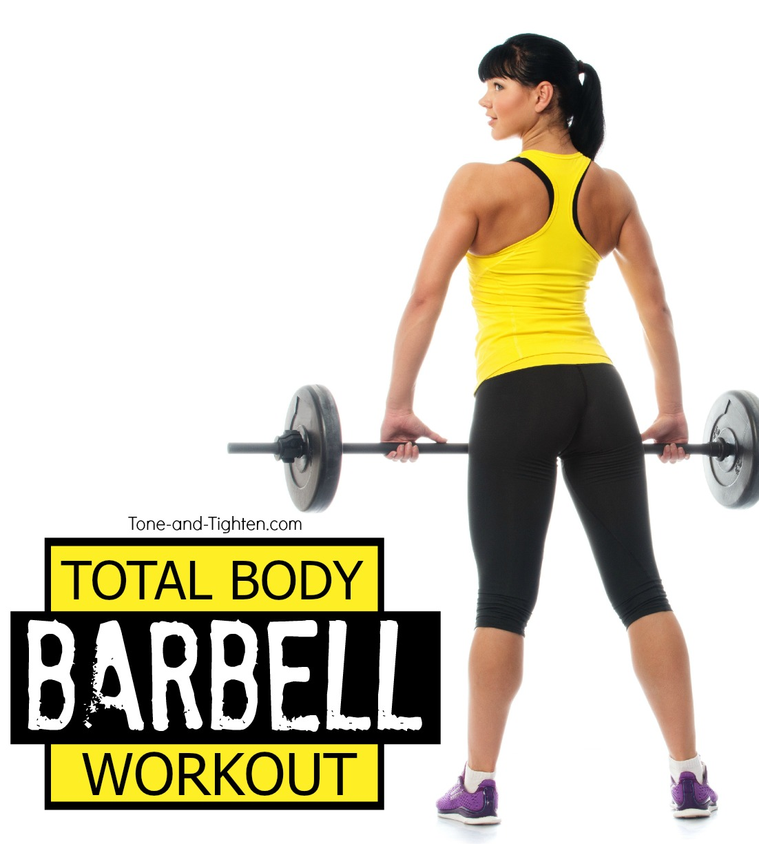 Total Body Barbell Workout Beginner Tone Tighten