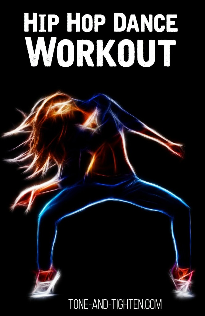 Hip Hop Dance Workout on Tone-and-Tighten.com