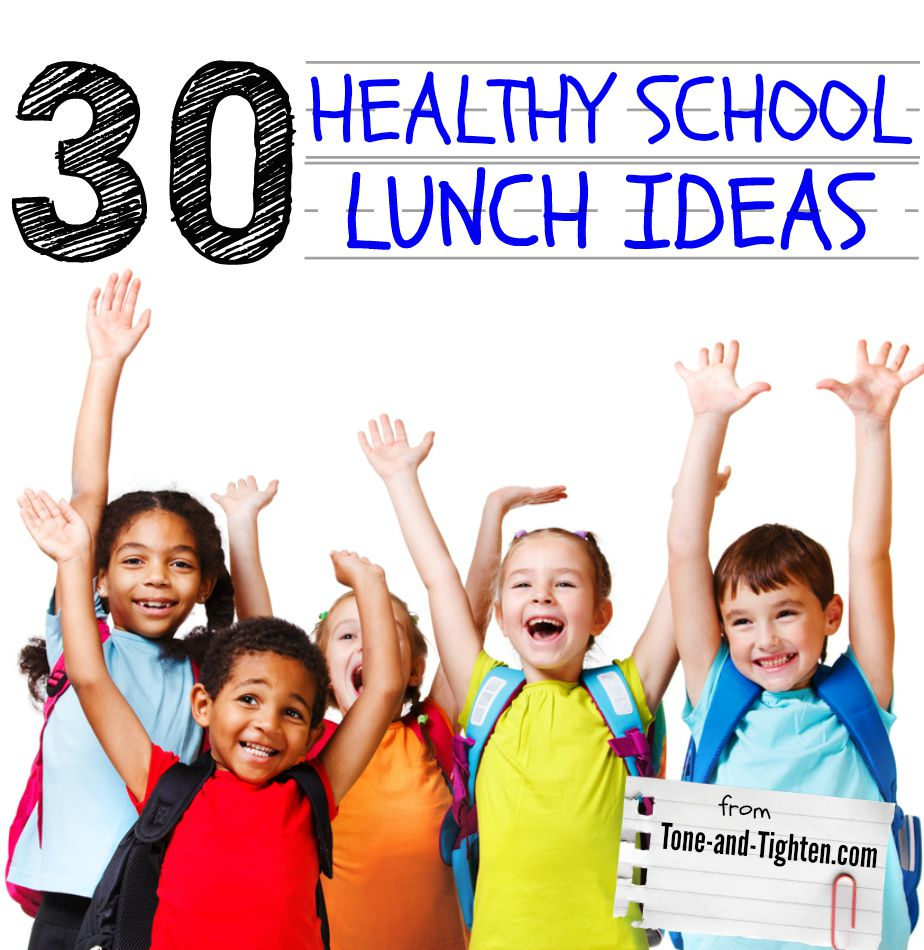 healthy school lunch ideas items tone tighten