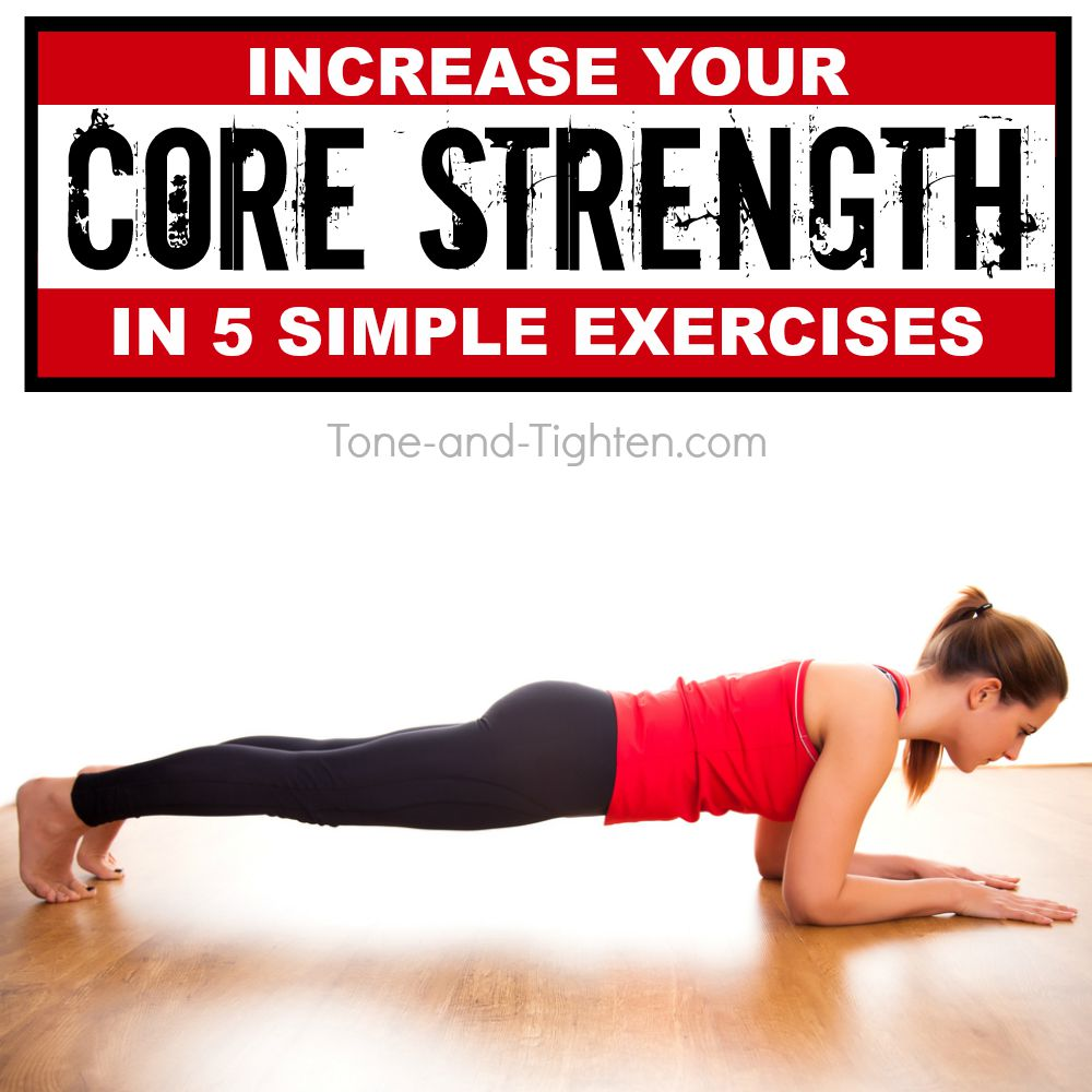 Increase Core Strength Exercises Tone Tighten