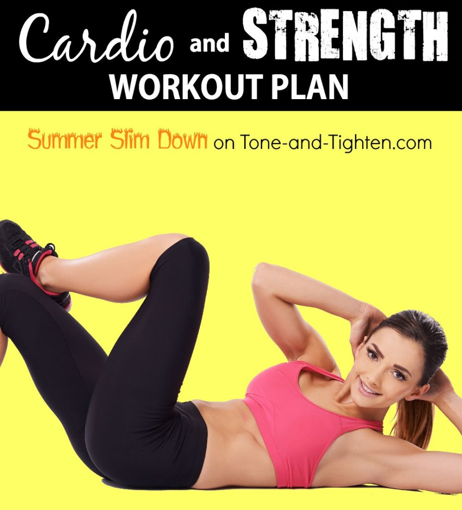 summer slim down workout plan cardio strength week 8